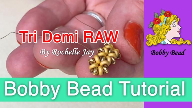 Tri Demi RAW YouTube Tutorial by Rochelle Jay | Bobby Bead